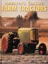 America's Classic Farm Tractors - Randy Leffingwell, Leffingwell. Randy