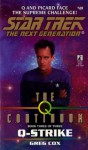 St:tng:#49: Q-strike: The Q Continuum Book 3 (Star Trek) - Greg Cox