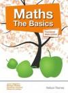 Maths: The Basics. Functional Skills, E3-L2 - June Haighton