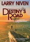 Destiny's Road (Audio) - Larry Niven