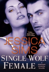 Single Wolf Female - Jessica Sims
