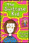 Suitcase Kid - Jacqueline Wilson, Ying-Hwa Hu, Cornelius Van Wright