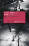 Huye rápido, vete lejos (Nuevos Tiempos) (Spanish Edition) - Fred Vargas, Blanca Riestra