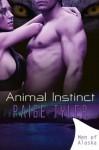 Men of Alaska: Animal Instinct - Paige Tyler