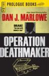Operation Deathmaker (Prologue Crime) - Dan J. Marlowe