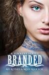 Branded - Abi Ketner, Missy Kalicicki