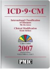 ICD-9-CM 2007, Vols. 1, 2 & 3 (Hospital/Payer Edition) (Icd-9-Cm (Hospitals)) - Kathy Swanson