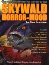 Skywald!: The Complete Illustrated History of the Horror-Mood - Alan Hewetson, Augustine Funnell