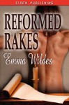 Reformed Rakes: The Letter; Compromising Situations; A Woman Seduced - Emma Wildes