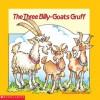 The Three Billy-goats Gruff (Easy-to-Read Folktales) - Ellen Appleby