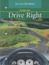 Drive Right: In-Car Checklist - Margaret L. Johnson, Owen Crabb, Arthur A. Opfer, Randall R. Thiel, Frederik R. Mottola