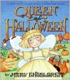 Queen of Halloween (Ann Estelle Series) - Mary Engelbreit