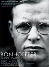 Bonhoeffer: Pastor, Martyr, Prophet, Spy - Eric Metaxas, Malcom Hillgartner