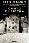 Canto di pietra - Iain Banks, Massimo Birattari