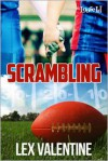 Scrambling - Lex Valentine