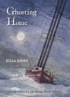 Ghosting Home - Julia Jones