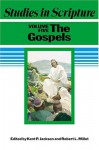 Studies in Scripture, Vol. 5: The Gospels - Kent P. Jackson, Deseret Book