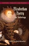Elizabethan Poetry: An Anthology - Bob Blaisdell
