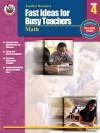 Fast Ideas for Busy Teachers: Math, Grade 4 - Linda Armstrong