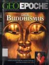 GEO Epoche Nr. 26 - Der Buddhismus - Jörg-Uwe Albig