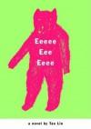 Eeeee Eee Eeee - Tao Lin