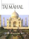 Taj Mahal - Christine Webster, Sheelagh Matthews