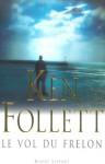 Le vol du frelon - Jean Rosenthal, Ken Follett