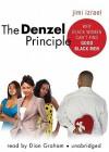 The Denzel Principle - Jimi Izrael, Dion Graham