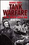 Tank Warfare in the Second World War: An Oral History - George Forty
