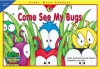 Come See My Bugs (Sight Word Readers) - Rozanne Lanczak Williams