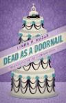 Dead As A Doornail (When The Fat Ladies Sing, #3) - Linda Kozar