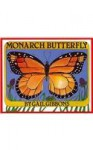Monarch Butterfly [With Paperback Book] - Gail Gibbons, Bonnie Kelly-Young
