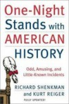 One-Night Stands with American History - Richard Shenkman