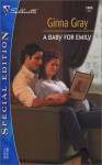 A Baby For Emily (Silhouette Special Edition #1466) - Ginna Gray