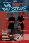 We Beat the Street: How a Friendship Pact Led to Success - Sampson Davis, George Jenkins, Sharon M. Draper, Rameck Hunt