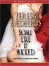 Some Like It Wicked (MP3 Book) - Teresa Medeiros, Charlotte Parry