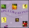Spellweaving - Sally Morningstar