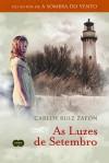 As Luzes de Setembro - Carlos Ruiz Zafón, Eliana Aguiar