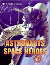 Astronauts and Other Space Heroes FYI - Sarah L. Thomson
