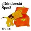 Donde Esta Spot? - Eric Hill