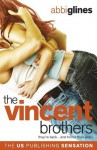 The Vincent Brothers (The Vincent Boys) - Abbi Glines