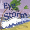 Eye of the Storm: A Book about Hurricanes - Rick Thomas, Denise Shea