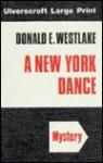 A New York Dance - Donald E Westlake