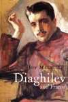 Diaghilev: and his Friends - Joy Melville
