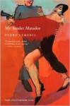 My Tender Matador - Pedro Lemebel, Katherine Silver
