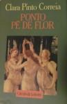 Ponto Pé de Flor - Clara Pinto Correia