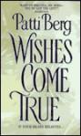 Wishes Come True - Patti Berg