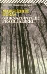 Giornate intere fra gli alberi - Marguerite Duras, Laura Frausin Guarino