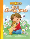 God Always Cares - Amy Beveridge, Kathryn Marlin, Terry Julien