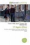 17 Again (Film) - Frederic P. Miller, Agnes F. Vandome, John McBrewster